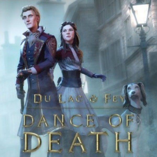 dance of death du lac fey 600x600 - Dance of Death: Du Lac & Fey