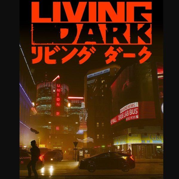 Living Dark