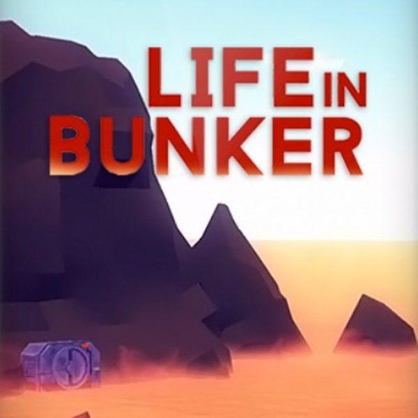 Life in Bunker