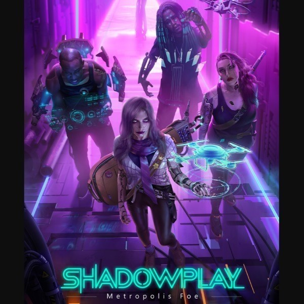 Shadowplay: Metropolis Foe