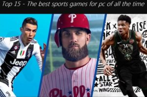 Top 15 - The best sports games for pc of all the time