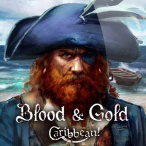 Blood & Gold Caribbean!