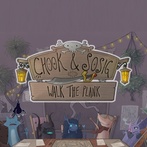Chook and Sosig: Walk the Plank