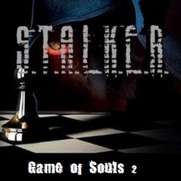 Stalker Game of Souls 2