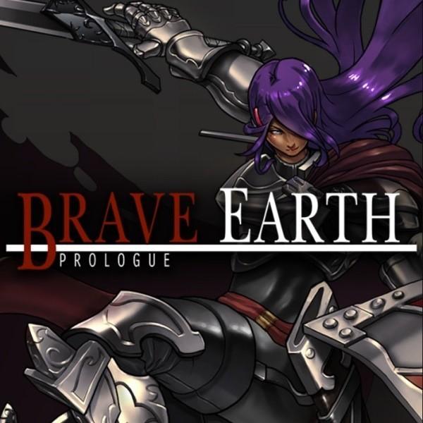 Brave Earth Prologue