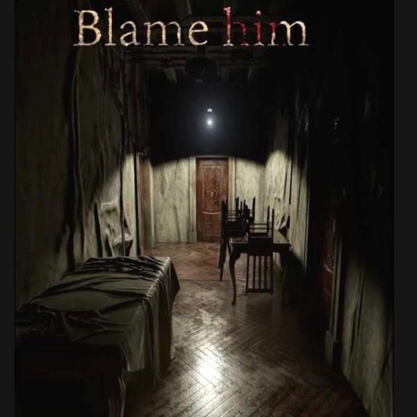 Blame Him