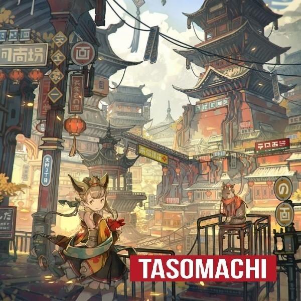 TASOMACHI