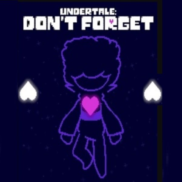 Undertale Don't Forget