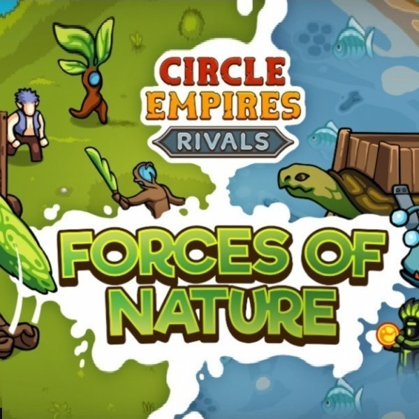 Circle Empires Rivals Forces of Nature