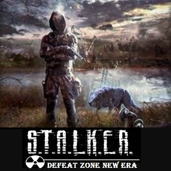 Stalker Defeat Zone New Era