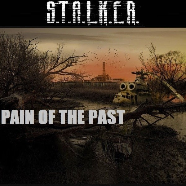 Stalker Pain of the Past