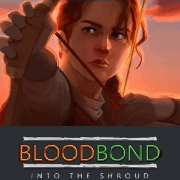 Blood Bond Into the Shroud