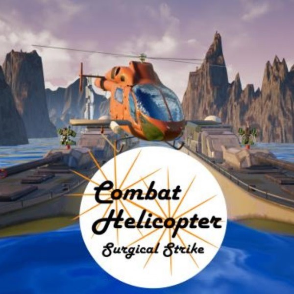 Combat Helicopter- Surgical Strike