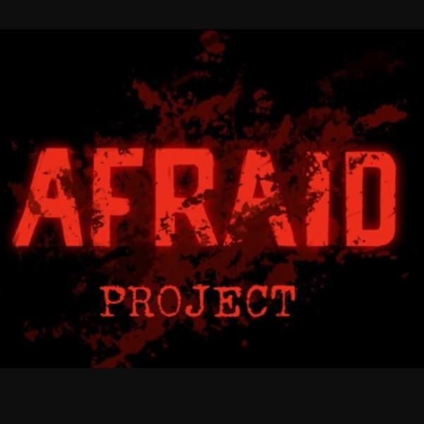 Afraid Project