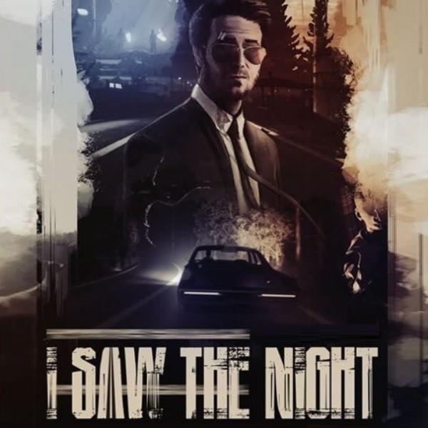 I Saw The Night