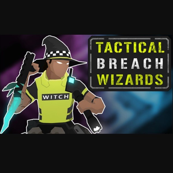 Tactical Breach Wizards