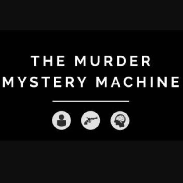 The Murder Mystery Machine