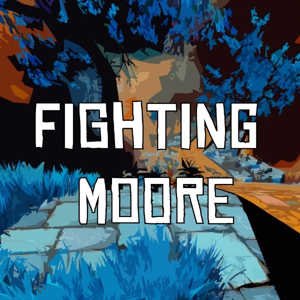 Fighting Moore
