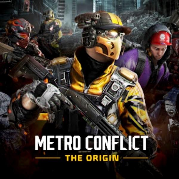 Metro Conflict The Origin