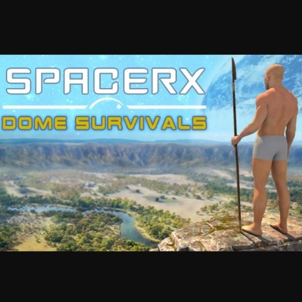 SpacerX Dome Survivals