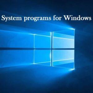 System programs for Windows