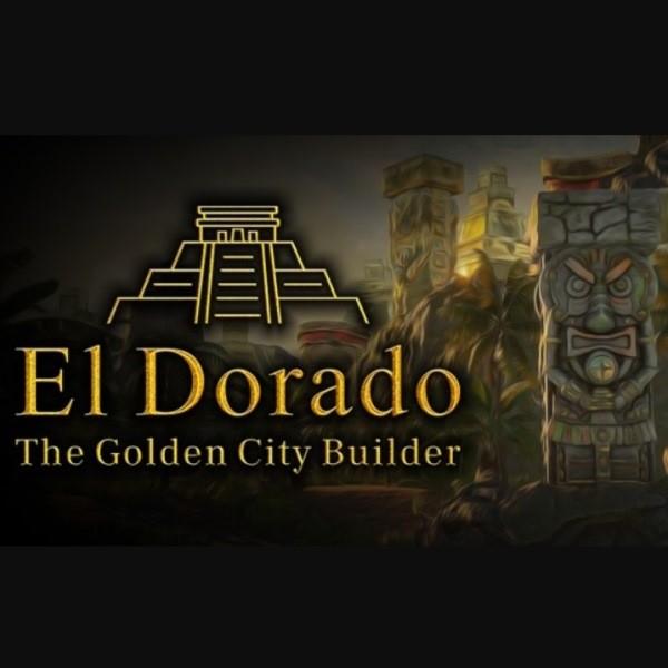 El Dorado The Golden City Builder