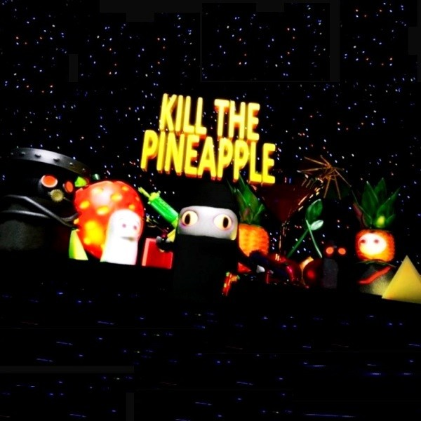 Kill the Pineapple