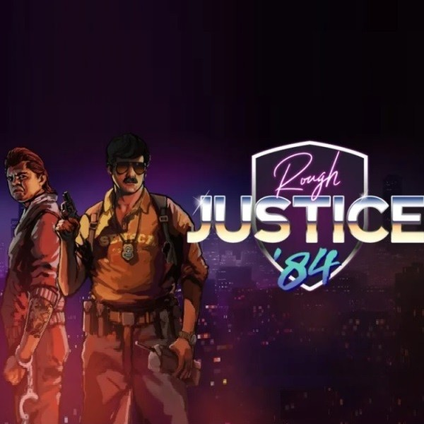 Rough Justice 84