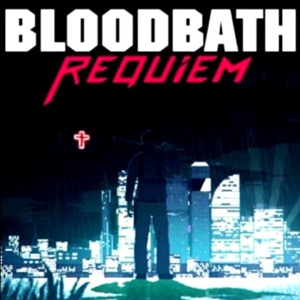 Bloodbath Requiem