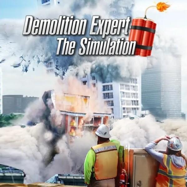 Demolition Expert The Simulation