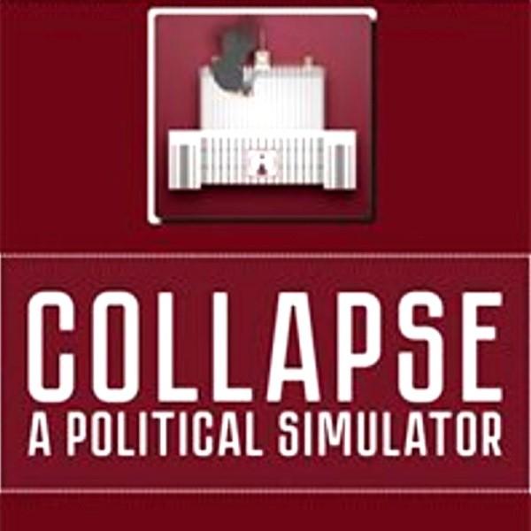 Collapse A Political Simulator