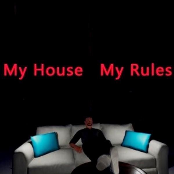 MyHouseMyRules
