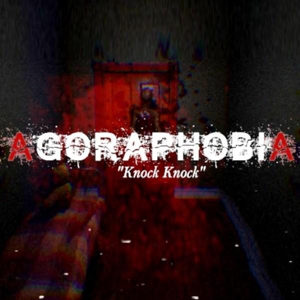 Agoraphobia Knock Knock