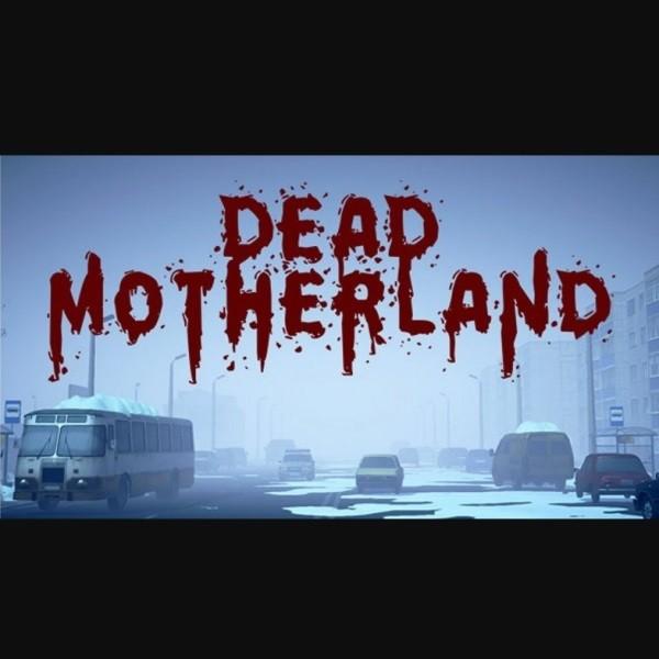 Dead Motherland Zombie Co-op