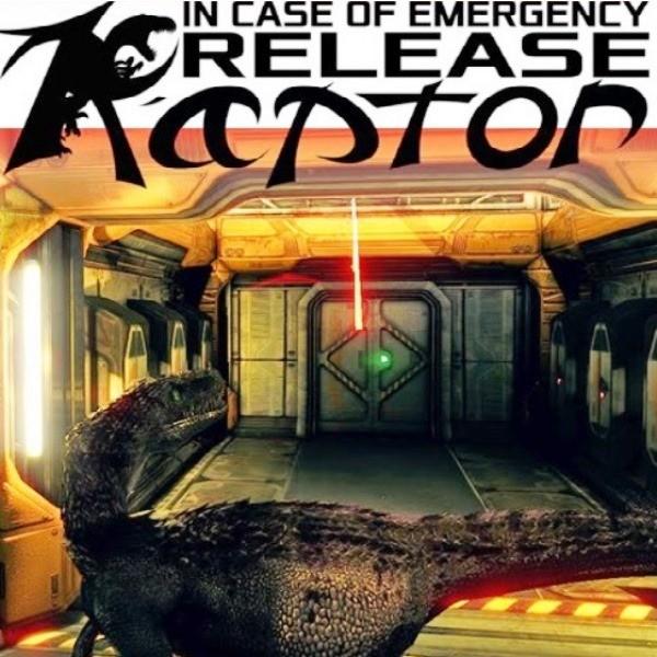 In Case of Emergency Release Raptor