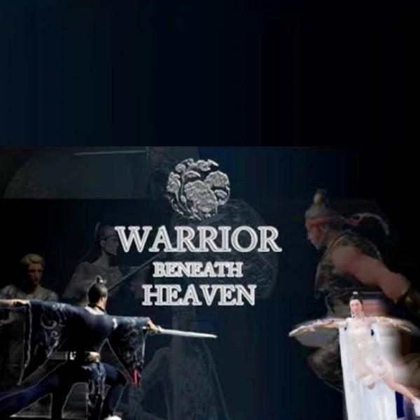 Warrior Beneath Heaven