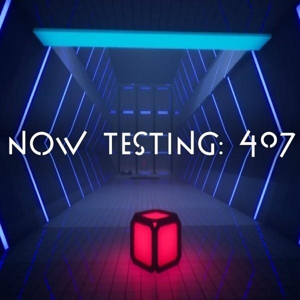 Now Testing 407