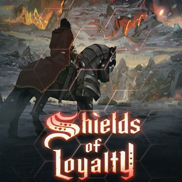 Shields of Loyalty
