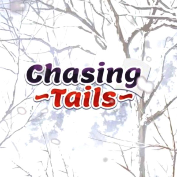 Chasing Tails A Promise in the Snow